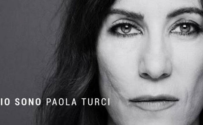 "PAOLA TURCI ""IO SONO"""