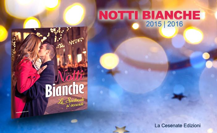 GUIDA NOTTI BIANCHE 2015|2016