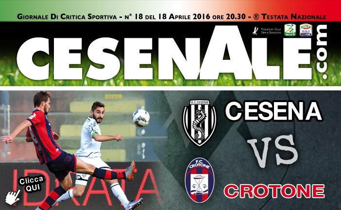 CESENA – CROTONE 18-04-2016 ORE 20.30