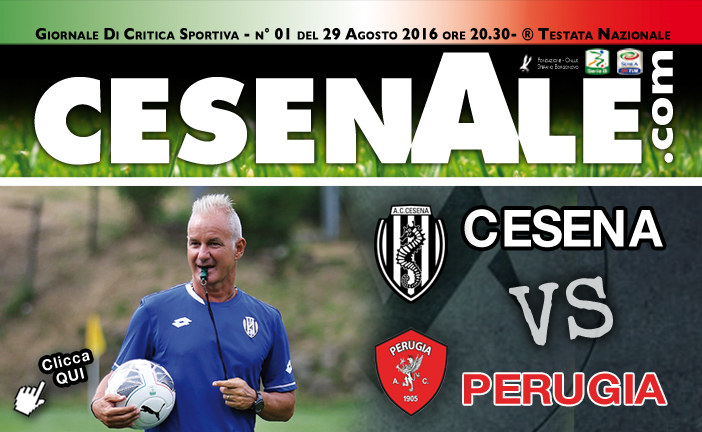 CESENA – PERUGIA 29-08-2016 ORE 20.30