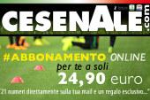ABBONAMENTO ONLINE CESENALE' 2016-2017