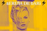 SERENA DE BARI OLTRE LA MUSICA