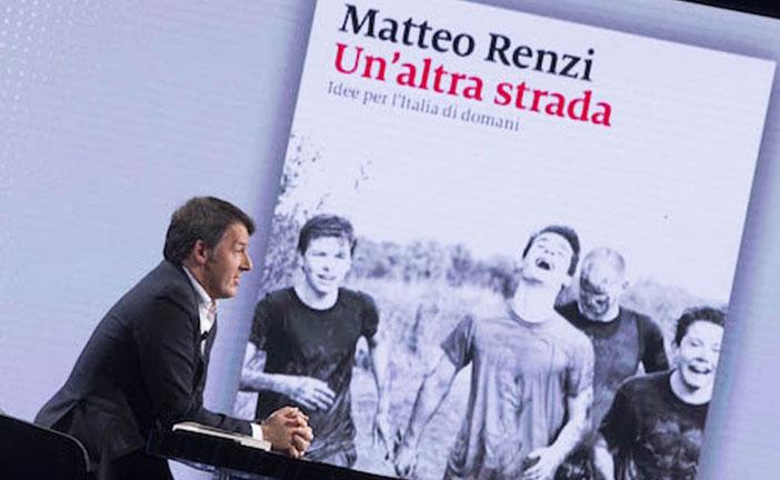"MATTEO RENZI ""UN'ALTRA STRADA"""