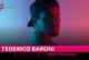 FEDERICO BARONI: NON PENSARCI