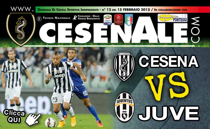 CESENA – Juventus 15-02-15 ore 20.45