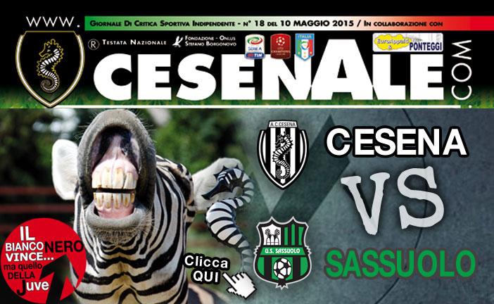 CESENA – SASSUOLO 10-05-15 ORE 15.00