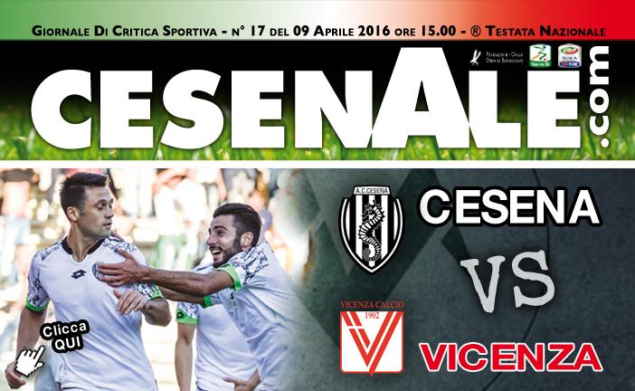 CESENA – VICENZA 09-04-2016 ORE 15.00